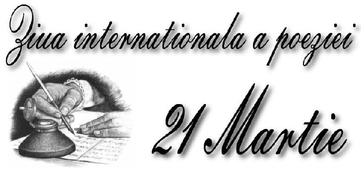 21 Martie - Ziua Internaţională a Poeziei va fi celebrata si la Ploiesti