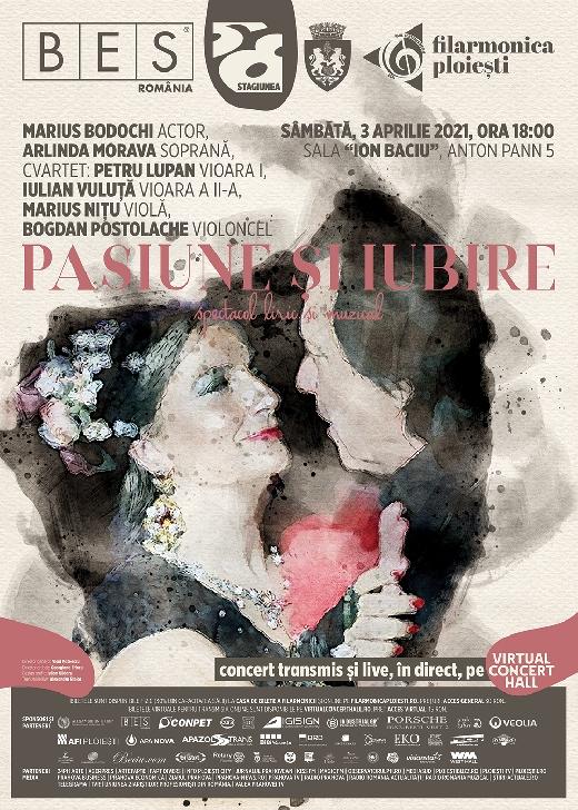 """Filarmonica """"Paul Constantinescu"""" şi BES România vă invită  la spectacolul liric şi muzical PASIUNE ŞI IUBIRE"""
