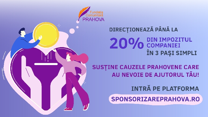 A fost lansată în judetul Prahova o platforma prin care poţi redirecţiona până la 20% din impozit pentru o cau