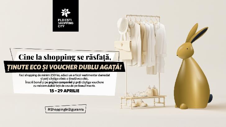 De Paşte, în Ploieşti Shopping City,cine la shopping se răsfaţă, ţinute eco şi vouchere cadou agaţă