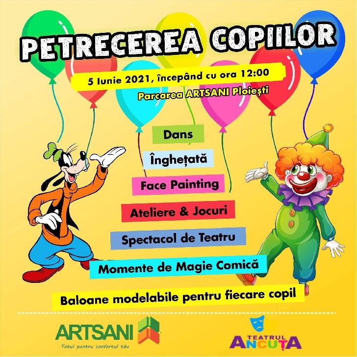 Sărbătoreşte Ziua Internaţională a Copiilor alături de Teatrul Ancuţa, în parcarea magazinului ARTSANI Ploieşti