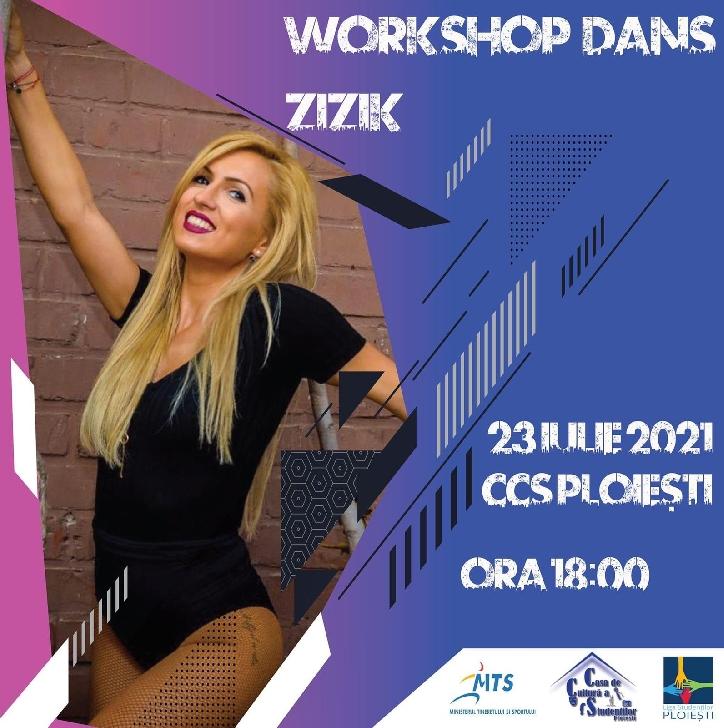 WORKSHOP DE DANS cu ZIZIK, la Casa de Cultură a Studenţilor Ploieşti