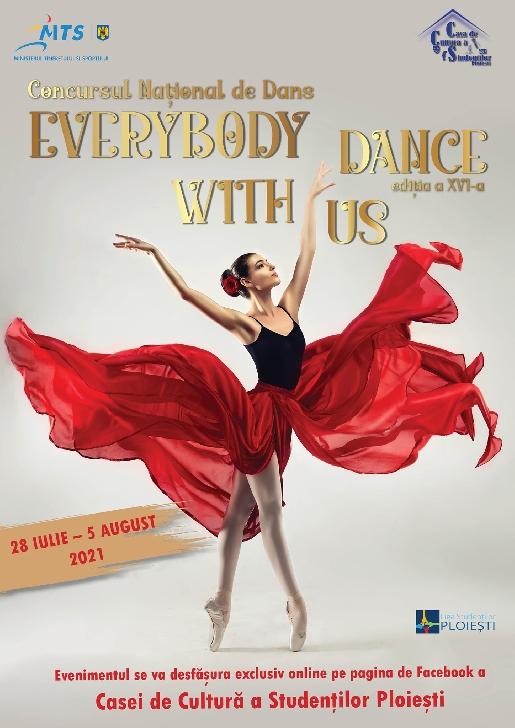 """Casa de Cultură a Studenţilor Ploieşti organizează cea de-a XVI-a ediţie a CONCURSULUI NAŢIONAL DE DANS """"EVERYBODY DANCE WITH US"""" (on-line)"""