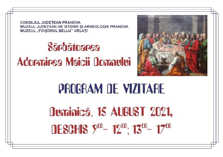 Program de vizitare 15-16 august 2021, la muzeele din Prahova