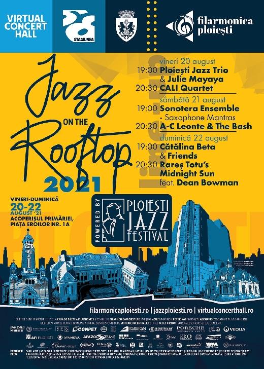 Jazz on the Rooftop, cel mai aşteptat eveniment cultural al verii la Ploieşti, intre  20-22 august 2021