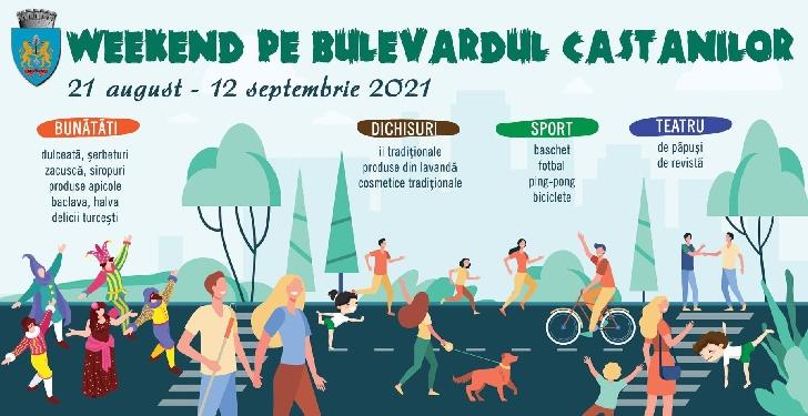 Weekend pe Bulevard. Programul evenimentelor in  perioada 21-22 august 2021