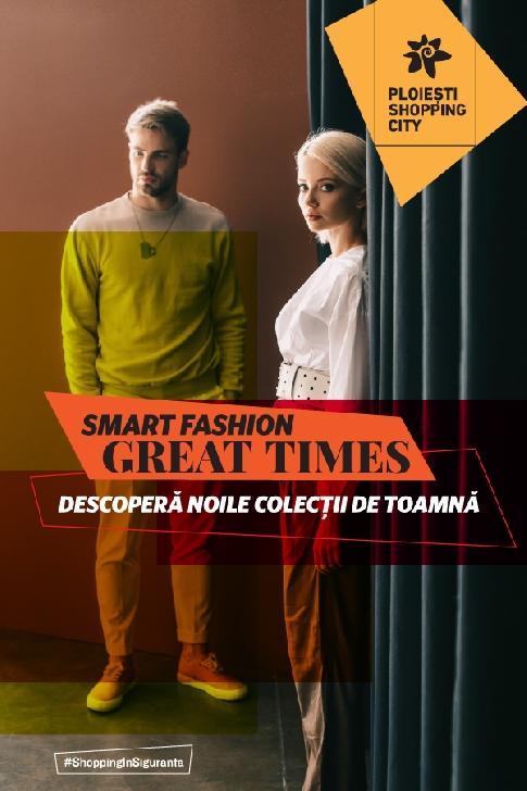 Smart Fashion, Great Times: soluţiile inteligente dau tonul în modă şi tehnologie, la Ploieşti Shopping City