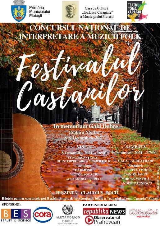 """Teatrul """"Toma Caragiu"""" Ploieşti găzduieşte cea de-a XXII-a ediţie a Festivalului-Concurs de Interpretare a Muzicii Folk """"Festivalul Castanilor – In memoriam Gabi Dobre"""""""